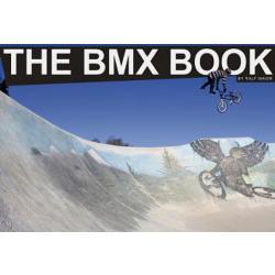 THE BMX BOOK - Ralf Maier - VK 24,95 EUR
